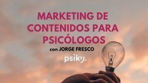 Marketing de contenidos para psicólogos