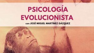 Psicología Evolucionista