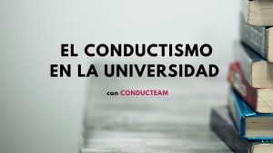 Conductismo en la Universidad