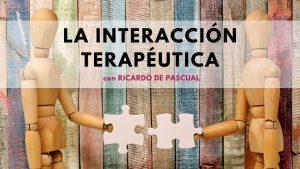 Interacción Terapéutica