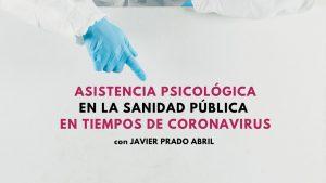 Asistencia psicológica en la sanidad pública en tiempos de coronavirus