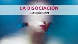 La disociación