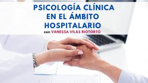 Psicología Clínica en el ámbito hospitalario
