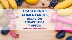Trastornos alimentarios, relación terapéutica