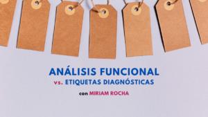 Análisis Funcional vs Etiqueta Diagnóstica