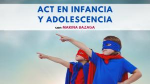 ACT en infancia y adolescencia